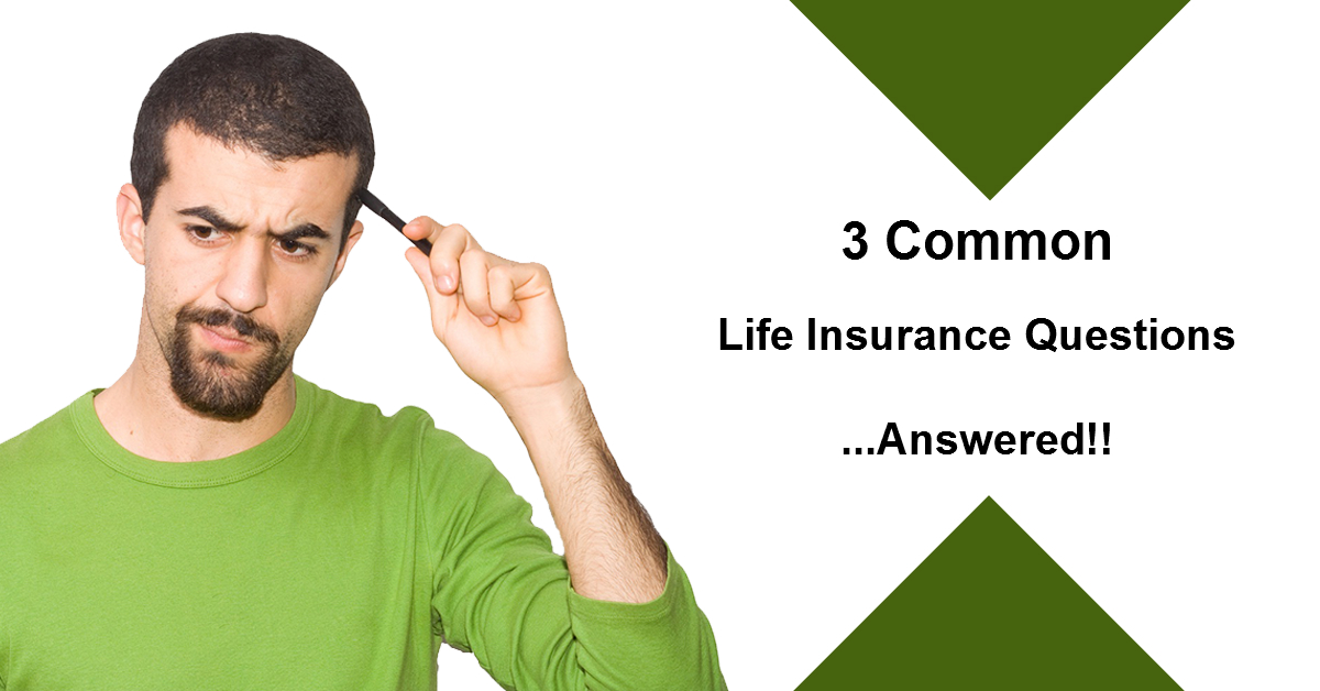 Common Life Insurance Questions